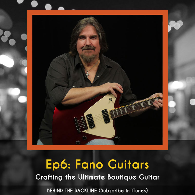 Behind the Backline, Episode 6: Fano Guitars