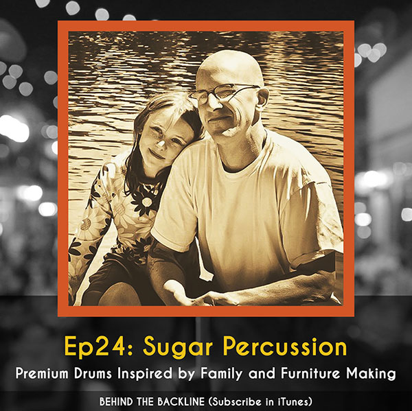 Behind the Backline, Episode 24: Sugar Percussion