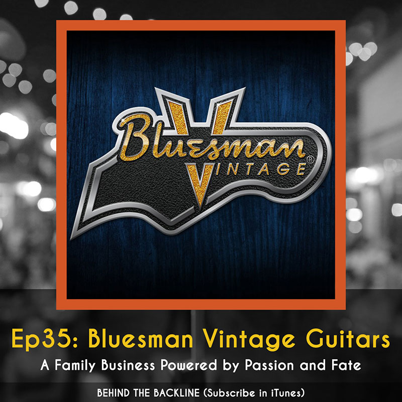 Bluesman Vintage Guitars - A Family Business Powered by Passion and Fate