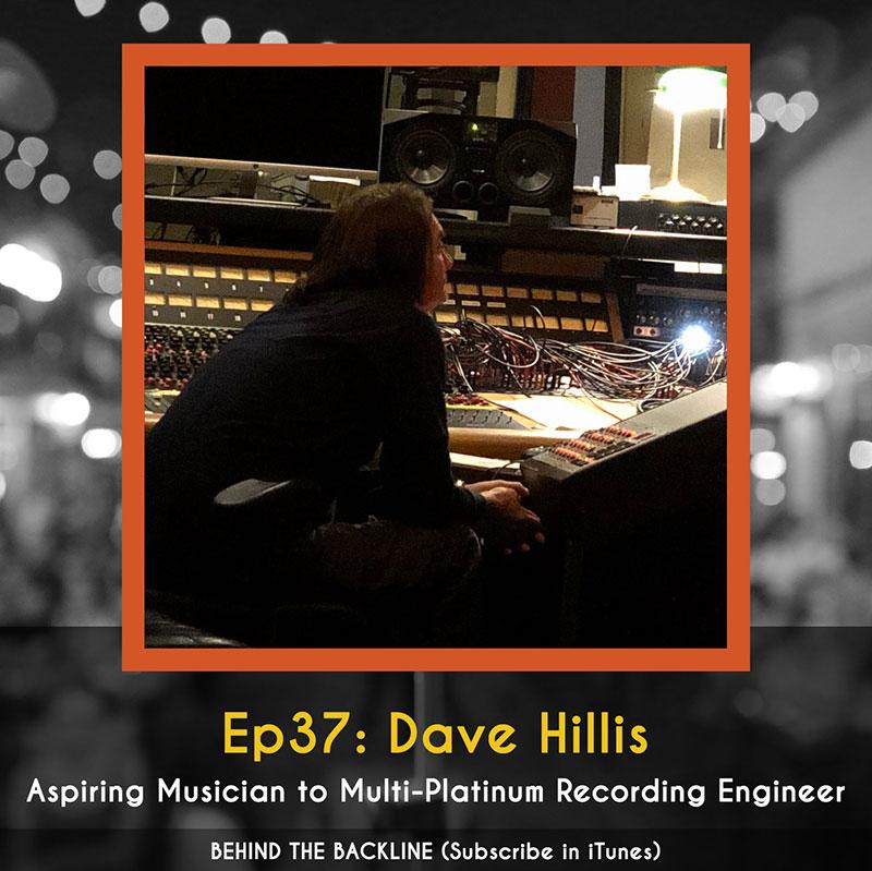 Behind the Backline, Episode 37: Dave Hillis